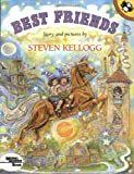 Best Friends (Pied Piper Paperback) (0140546073) by Kellogg, Steven