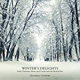 Winter's Delights: Early Christmas Music and Carols from the British Isles