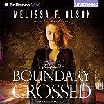 Boundary Crossed: An Old World Novel, Book 1 | Melissa F. Olson