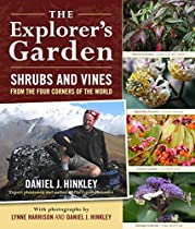 The Explorer's Garden: Shrubs and Vines from the Four Corners of the World