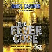 The Fever Code: Maze Runner, Book Five; Prequel | James Dashner