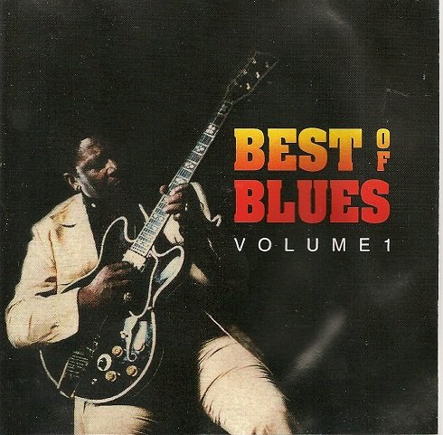 B.B. King - Best Of The Blues - Volume 1 - Zortam Music
