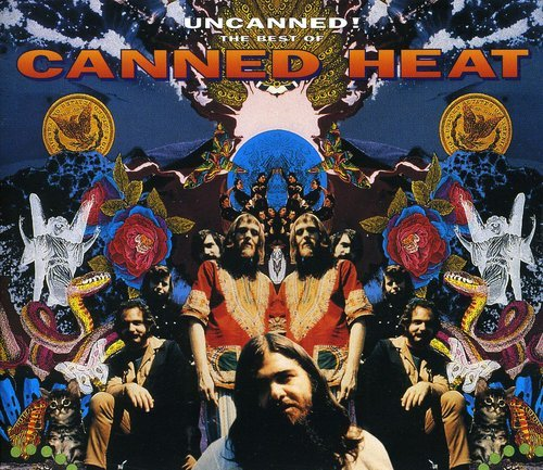 Canned Heat - Uncanned! The Best Of Canned Heat (CD1) - Zortam Music