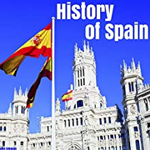History of Spain Audiobook by Alex Simpson Narrated by Chris Abernathy