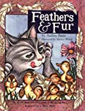 Feathers and Fur (0974930385) by Penn, Audrey