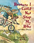 Because I Could Not Stop/Bike (Gr.4-6)