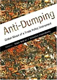 img - for Anti-Dumping: Global Abuse of a Trade Policy Instrument book / textbook / text book