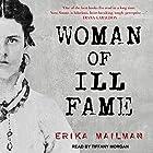 Woman of Ill Fame Hörbuch von Erika Mailman Gesprochen von: Tiffany Morgan