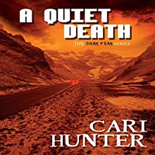 A Quiet Death: Dark Peak, Book 3 Audiobook by Cari Hunter Narrated by Nicola Victoria Vincent