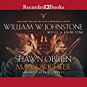 Shawn O'Brien, Town Tamer: Manslaughter (       UNABRIDGED) by William W. Johnstone, J. A. Johnstone Narrated by Jack Garrett