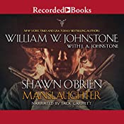 Shawn O'Brien, Town Tamer: Manslaughter | William W. Johnstone, J. A. Johnstone