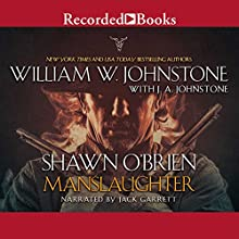 Shawn O'Brien, Town Tamer: Manslaughter Audiobook by William W. Johnstone, J. A. Johnstone Narrated by Jack Garrett