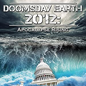 Doomsday Earth 2012 Radio/TV Program