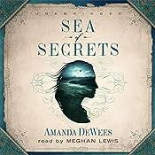 Sea of Secrets | [Amanda DeWees]