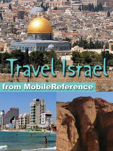 Travel Israel 2012 - Illustrated Guide, Phrasebook and Maps. Incl: Jerusalem, Tel Aviv, Haifa, & more (Mobi Travel)