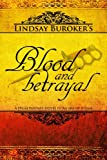 Lindsay A Buroker Blood and Betrayal: 5 (The Emperor's Edge)