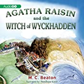 Agatha Raisin and the Witches of Wyckhadden: An Agatha Raisin Mystery, Book 9 | [M. C. Beaton]