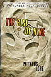 The Rise of Nine (Lorien Legacies)