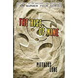 The Rise of Nine (Lorien Legacies) ~ Pittacus Lore