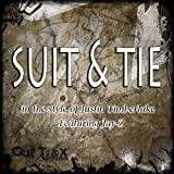 Suit & Tie (In The Style Of Justin Timberlake feat. Jay-Z) - Single