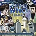 Doctor Who: The Dominators Radio/TV Program by BBC Audiobooks Narrated by  uncredited