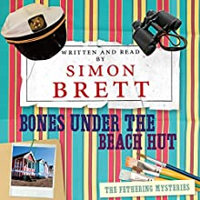 Bones Under the Beach Hut (       UNABRIDGED) by Simon Brett Narrated by Simon Brett