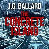 The Concrete Island (Unabridged)