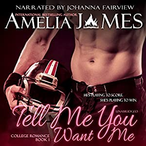 Tell Me You Want Me Audiobook