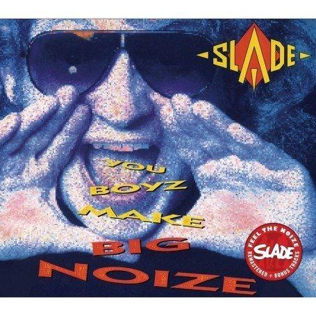 SLADE - You Boyz Make Big Noize - Zortam Music