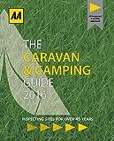 AA Caravan & Camping Britain 2016 (AA Lifestyle Guides) (Aa Lifestyle Guides: Caravan & Camping)