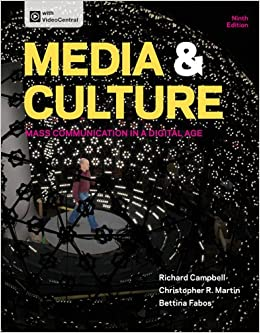 Media and Culture: Mass Communication in a Digital Age 10