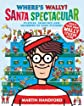 Where's Wally? Santa Spectacular - Sticker Book (Wheres Wally Sticker Book)