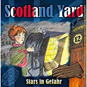 Stars in Gefahr (Scotland Yard 12) | Wolfgang Pauls