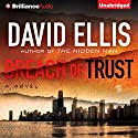 Breach of Trust Audiobook by David Ellis Narrated by Luke Daniels