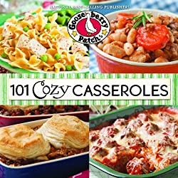 101 Cozy Casserole Recipes Cookbook (101 Cookbook Collection)