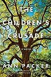 The Childrens Crusade: A Novel
