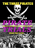 img - for PIRATE TRIALS: The Three Pirates - Famous Murderous Pirate Books Series: The Islet of the Virgin book / textbook / text book