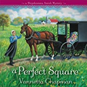A Perfect Square: A Shipshewana Amish Mystery, Book 2 | [Vannetta Chapman]