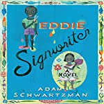 Eddie Signwriter: A Novel | Adam Schwartzman