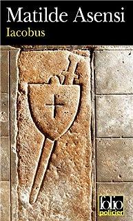 Iacobus : une enquête du moine-soldat Galceran de Born