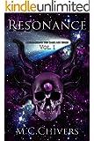 Resonance, Vol. I (Approaching the Dark Age Series Book 1)