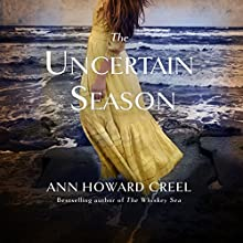 The Uncertain Season Audiobook by Ann Howard Creel Narrated by Brittany Pressley
