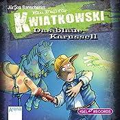 Das blaue Karussell (Ein Fall für Kwiatkowski) | Jürgen Banscherus