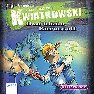 Das blaue Karussell (Ein Fall für Kwiatkowski) Hörbuch