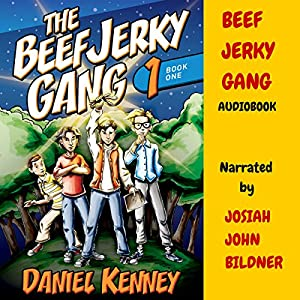 The Beef Jerky Gang Audiobook