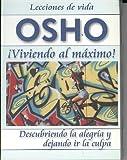 Osho: Viviendo al Maximo (Spanish Edition)
