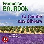 La Combe aux Oliviers | Françoise Bourdon