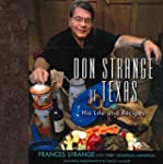 Don Strange of Texas: His Life and Re...