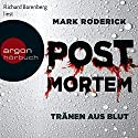 Tränen aus Blut (Post Mortem 1) Hörbuch von Mark Roderick Gesprochen von: Richard Barenberg