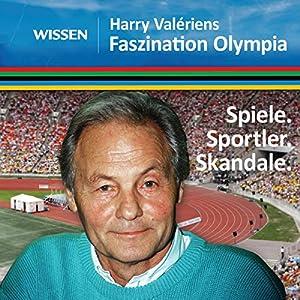 Harry Valériens Faszination Olympia Hörbuch